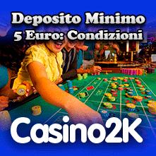 deposito minimo 3 euro casino