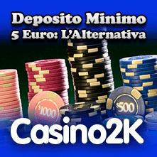 casino deposito minimo 8 euro