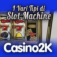 Tipi di Slot Machine