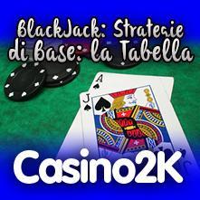 Strategia di base la tabella del blackjack for Tabelle blackjack